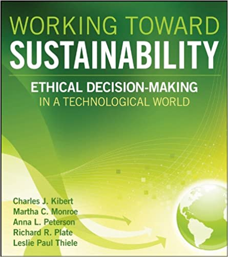 Working Toward Sustainability: Ethical Decision-Making in a