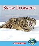 Snow Leopards (Nature's Children)