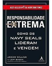 Responsabilidade extrema: Como os Navy Seals lideram e vencem