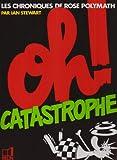 OH! CATASTROPHE