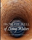 From the Well of Living Waters, , 0615429599
