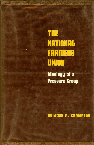 The National Farmers Union   Ideology Of A Pressure Group