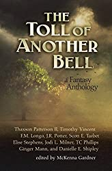 The Toll of Another Bell: A Fantasy Anthology