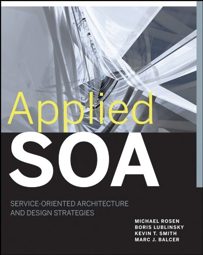 Download Applied SOA: Service-Oriented Architecture and Design Strategies Pdf