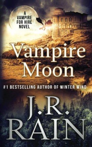 Vampire Moon (Vampire for Hire) (Volume 2)