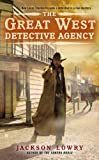 The Great West Detective Agency, Jackson Lowry, 0425272435