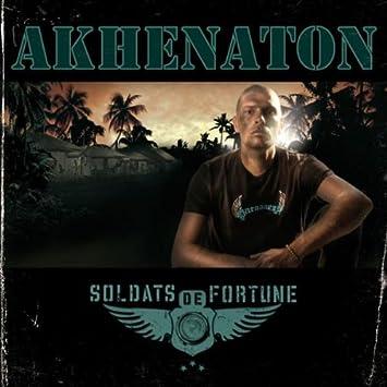 album akhenaton soldats de fortune