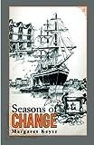 Seasons of Change, Margaret Keyte, 1483688933