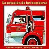 La estación de los bomberos (Spanish Edition)