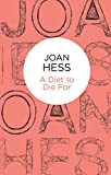 Front cover for the book A Diet to Die For by Joan Hess