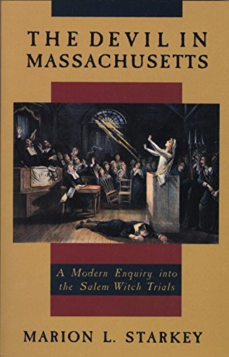 The Devil in Massachusetts: A Modern Enquiry into the Salem Witch Trials by Marion L. Starkey - Shopping Salem Massachusetts