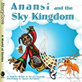 Anansí and the Sky Kingdom (Story Cove)