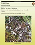 Lichen Inventory Synthesis Western Arctic National Parklands and Arctic Network, Alaska, Emily Holt, 1492375632