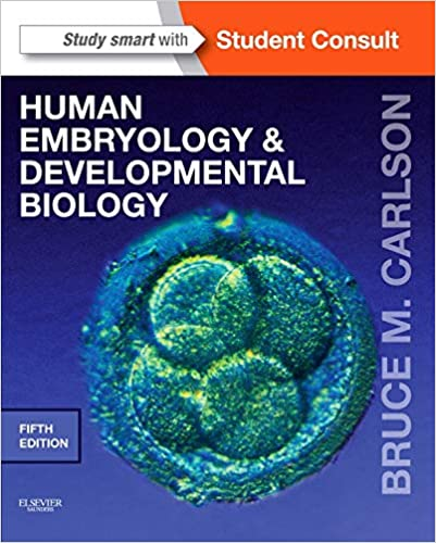 Human Embryology and Developmental Biology (5th edition)