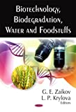 Biotechnology, Biodegradation, Water and Foodstuffs, , 1606920979