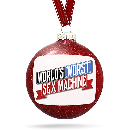 Christmas Decoration Funny Worlds worst Sex Machine Ornament by NEONBLOND