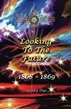 Looking To The Future (#11 in the Bregdan Chronicles Historical Fiction Romance Series) (Volume 11) by  Ginny Dye in stock, buy online here