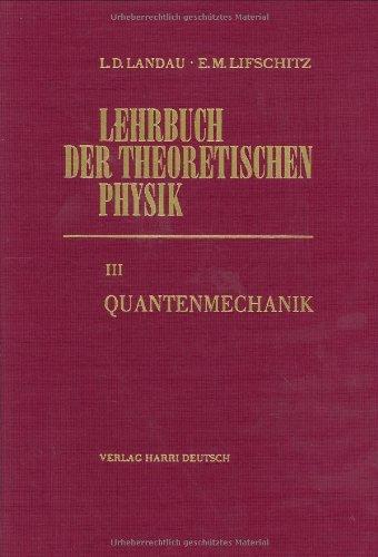 Lehrbuch der theoretischen Physik, 10 Bde, Bd.3, Quantenmechanik
