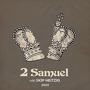 10 II Samuel - 2003 Speech