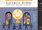 img - for Catholic Hymns for the Young Pianist book / textbook / text book