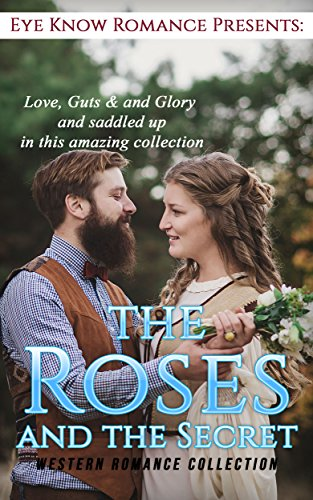 ROMANCE: The Roses and the Secrets