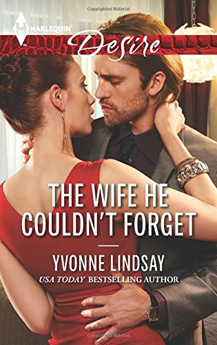 The Wife He Couldn't Forget (Harlequin Desire)
