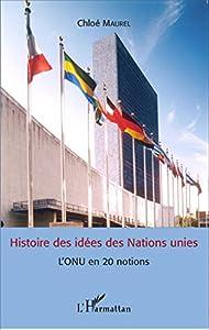 """Afficher """"Histoire des idées des Nations Unies"""""""
