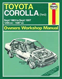 toyota corolla fwd 1984 86 owner s workshop manual peter g rh amazon com 2012 Toyota Corolla ManualDownload 2002 Toyota Corolla Fuse Diagram