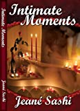 Intimate Moments, Jeané Sashi, 1627724087