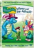 Dragon Tales - Whenever Im Afraid