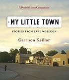 My Little Town (Prairie Home Companion (Audio))