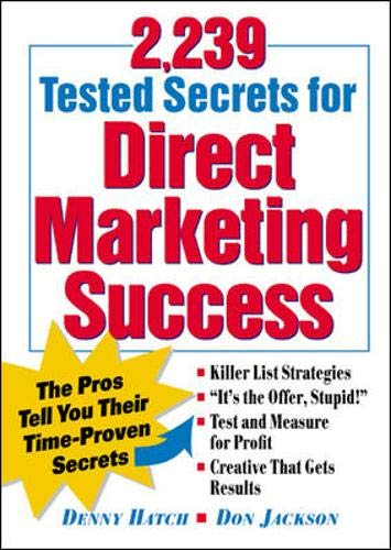 2239 Tested Secrets For Direct Marketing Success  The Pros Tell You Their Time Proven Secrets
