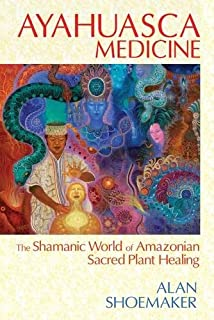 Visionary vine hallucinogenic healing in the peruvian amazon ayahuasca medicine the shamanic world of amazonian sacred plant healing fandeluxe Gallery