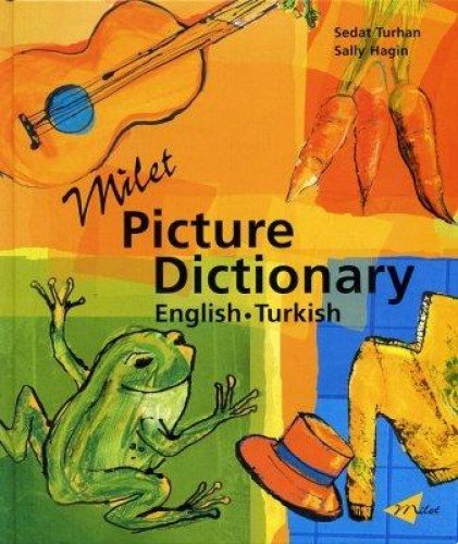 Milet Picture Dictionary: - English Turkish Dictionary To