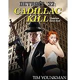 Detroit 32: Cadillac Kill - A Jonathan Raines Novel