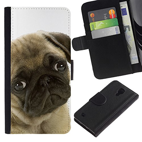 Be Good Phone Accessory // Caso del tirón Billetera de Cuero Titular de la tarjeta Carcasa Funda de Protección para Samsung Galaxy S4 IV I9500 // Pug Sad Shy Puppy Guilty Look Dog Sma