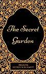 The Secret Garden: By Frances Hodgson Burnett : Illustrated