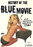 History of the Blue Movie by After Hours Cinema by Alex de Renzy