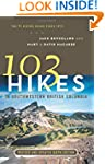 103 Hikes in Southwestern British Col...