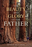 The Beauty and Glory of the Father