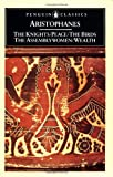 Image of The Knights; Peace; The Birds; The Assembly Women; Wealth (Penguin Classics)