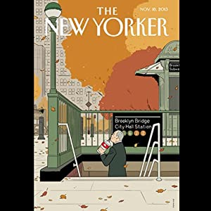 The New Yorker, November 18th 2013 (George Packer, Patrick Radden Keefe, Peter Hessler) Periodical
