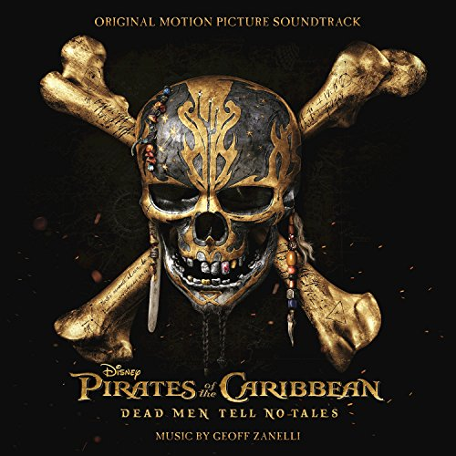 - Pirates of the Caribbean: Dead Men Tell No Tales (Original Motion Picture Soundtrack)