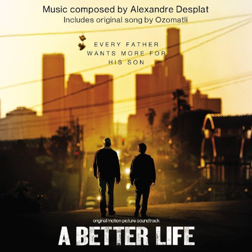 A Better Life (Original Motion...