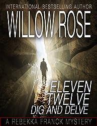 Eleven, Twelve ... Dig and delve (Rebekka Franck Book 6)