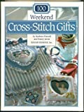 img - for 100 Weekend Cross-Stitch Gifts book / textbook / text book