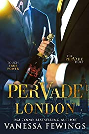 Pervade London (Pervade Duet Book 1)