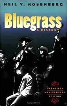 Book Bluegrass: A HISTORY 20TH ANNIVERSARY EDITION (Music in American Life)