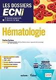 Hématologie - 30 dossiers progressifs et 10 dossiers en ligne - Les dossiers ECNi