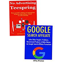 Online Selling Without Paid Advertising (2017): Google Search Affiliate & Selling T-shirts on Instagram for Free
